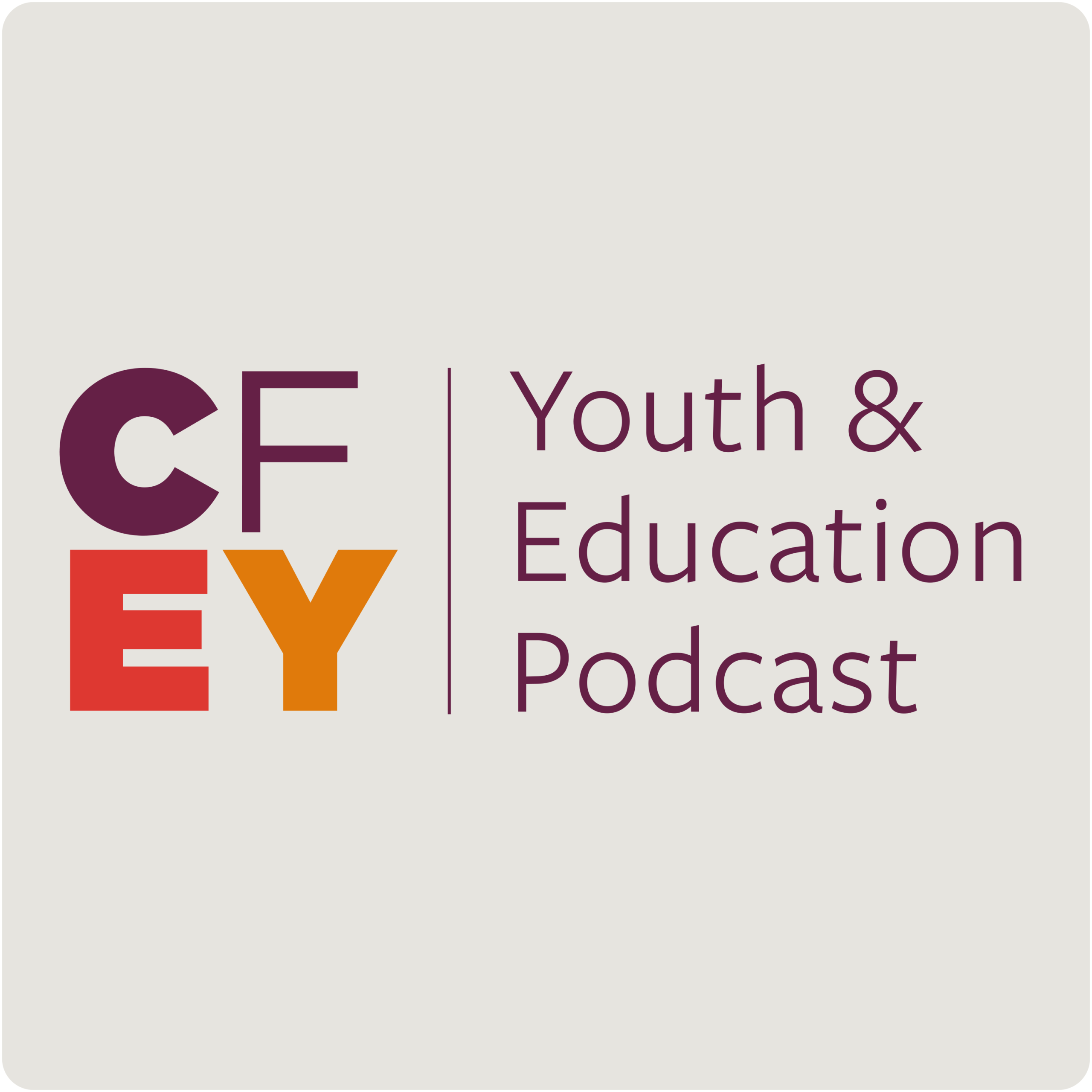 The CfEY Youth and Education Podcast